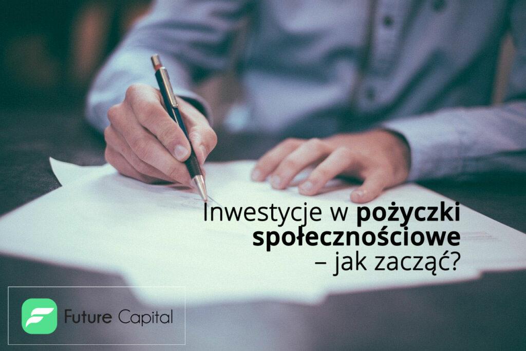 Inwestycje w pożyczki społecznościowe – jak zacząć